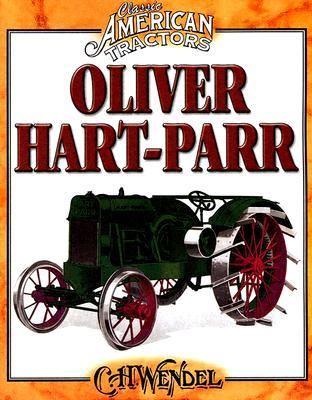 Oliver Hart-Parr   2011 9780873499293 Front Cover