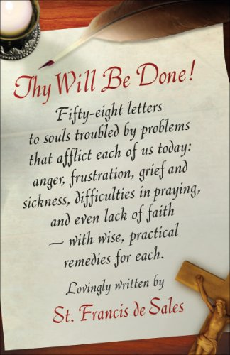Thy Will Be Done Letters to Persons in the World N/A edition cover