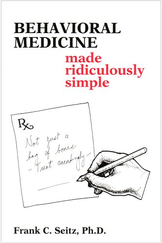 Behavioral Medicine Made Ridiculously Simple 1st edition cover