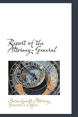 Report of the Attorney-general:   2009 edition cover