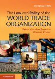 Law and Policy of the World Trade Organization Text Cases and Materials 3rd 2013 (Revised) edition cover