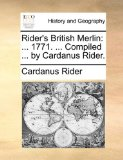 Rider's British Merlin : ... 1771... . Compiled ... by Cardanus Rider N/A edition cover