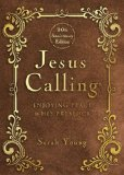 Jesus Calling: Enjoying Peace in His Presence: 10th Anniversary Edition  2014 9781400324293 Front Cover