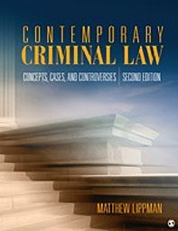 Contemporary Criminal Law Concepts, Cases, and Controversies 2nd 2010 9781412981293 Front Cover
