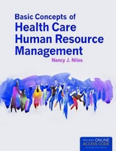 Basic Concepts of Health Care Human Resource Management   2013 edition cover