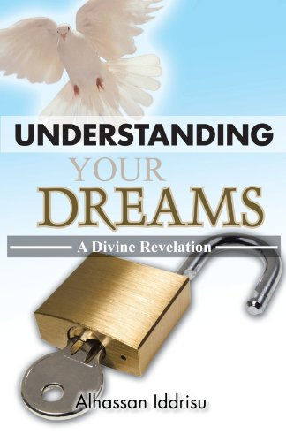 Understanding Your Dreams: A Divine Revelation  2012 edition cover