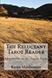 Reluctant Tarot Reader: Adventures in the Gypsy Trade  N/A 9781490312293 Front Cover