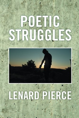 Poetic Struggles   2013 9781493126293 Front Cover