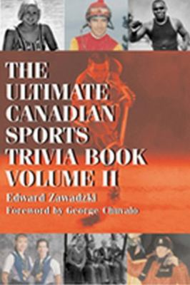 Ultimate Canadian Sports Trivia Book Volume 2  2004 9781550025293 Front Cover
