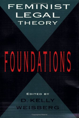 Feminist Legal Theory Foundations N/A edition cover