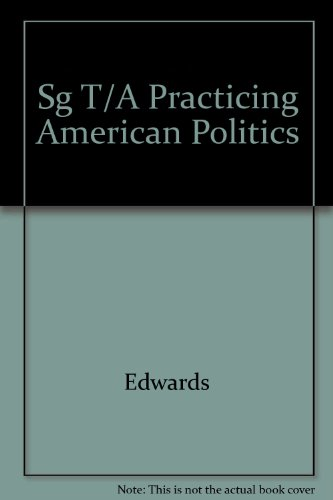 Study Guide to Accompany Practicing American Politics N/A 9781572595293 Front Cover