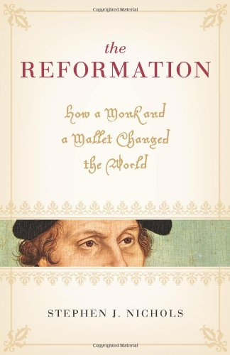 Reformation How a Monk and a Mallet Changed the World  2007 edition cover
