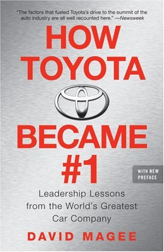How Toyota Became #1 Leadership Lessons from the World's Greatest Car Company  2008 edition cover