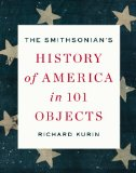 Smithsonian's History of America in 101 Objects  N/A edition cover