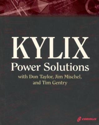 Kylix Power Solutions with Don Taylor, Jim Mischel   2001 9781932111293 Front Cover