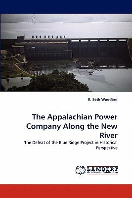 Appalachian Power Company along the New River N/A 9783843361293 Front Cover
