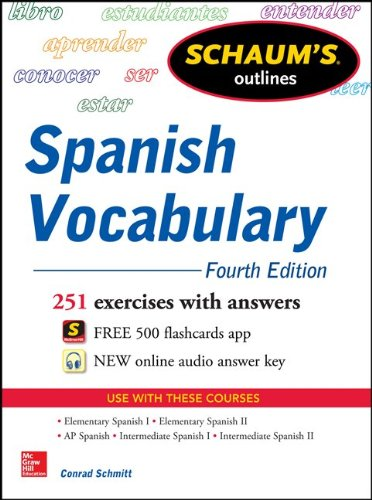 Schaum's Outline of Spanish Vocabulary 251 Exercises with Answers 4th 2014 edition cover