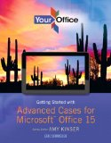 Your Office Getting Started with Advanced Cases for Microsoft Office 15  2015 edition cover