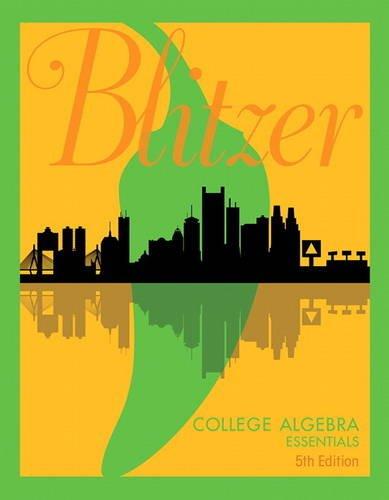 College Algebra Essentials:   2017 9780134469294 Front Cover