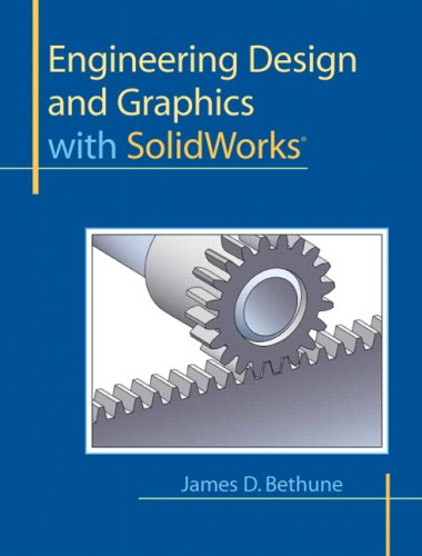 Engineering Design and Graphics with SolidWorks   2010 edition cover