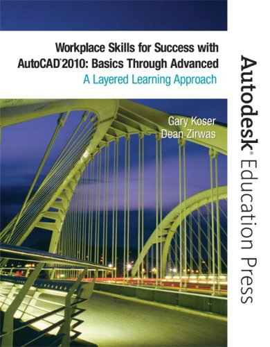 Workplace Skills for Success with AutoCAD 2010 Basics Through Advanced  2010 9780135079294 Front Cover