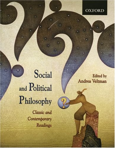 Social and Political Philosophy Classic and Contemporary Readings  2008 9780195424294 Front Cover