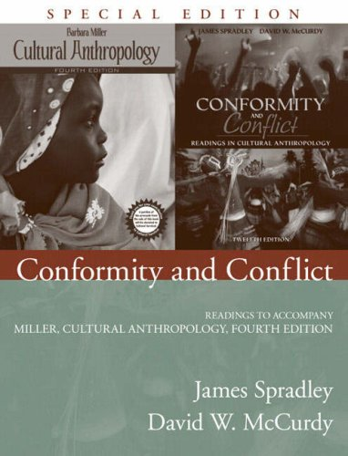 Conformity and Conflict Readings to Accompany Miller, Cultural Anthropology 4th 2008 edition cover