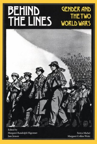 Behind the Lines Gender and the Two World Wars  1987 edition cover