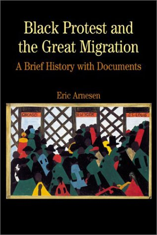 Black Protest and the Great Migration A Brief History with Documents  2003 edition cover