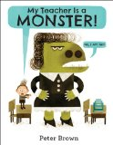 My Teacher Is a Monster! (No, I Am Not.)   2014 edition cover
