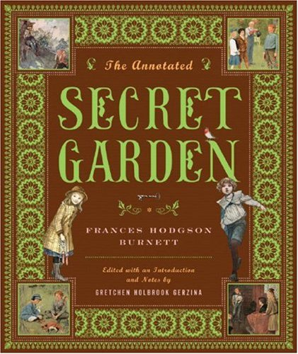 Annotated Secret Garden   2007 9780393060294 Front Cover