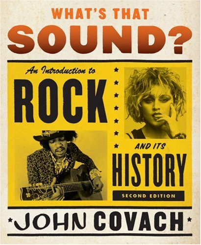 What's That Sound? An Introduction to Rock and Its History 2nd 2009 edition cover