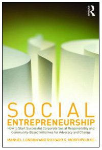 Social Entrepreneurship How to Start Successful Corporate Social Responsibility and Community-Based Initiatives for Advocacy and Change  2010 edition cover