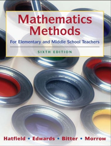 Mathematics Methods for Elementary and Middle School Teachers  6th 2008 edition cover