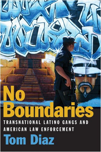 No Boundaries Transnational Latino Gangs and American Law Enforcement  2009 9780472116294 Front Cover
