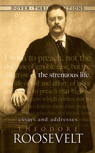 Strenuous Life Essays and Addresses  2009 edition cover