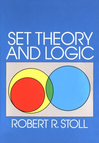 Set Theory and Logic   1979 (Reprint) edition cover