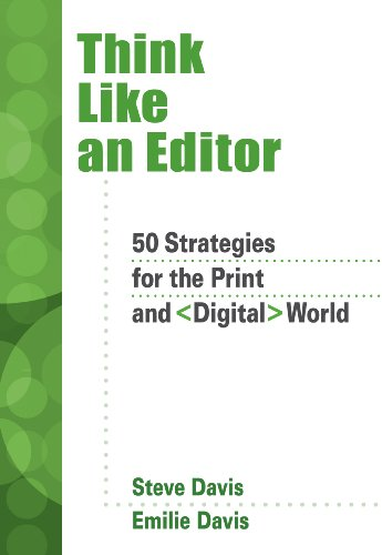 Think Like an Editor 50 Strategies for the Print and Digital World  2011 9780495001294 Front Cover