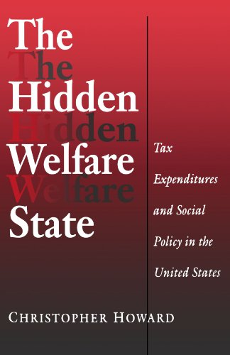 Hidden Welfare State Tax Expenditures and Social Policy in the United States  1997 edition cover