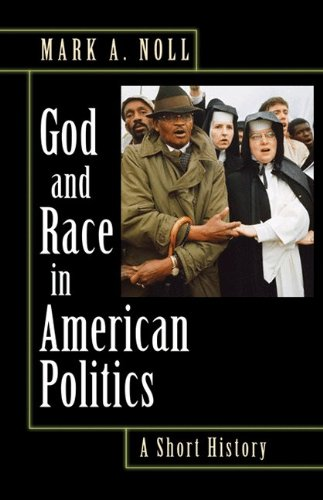 God and Race in American Politics A Short History  2008 edition cover