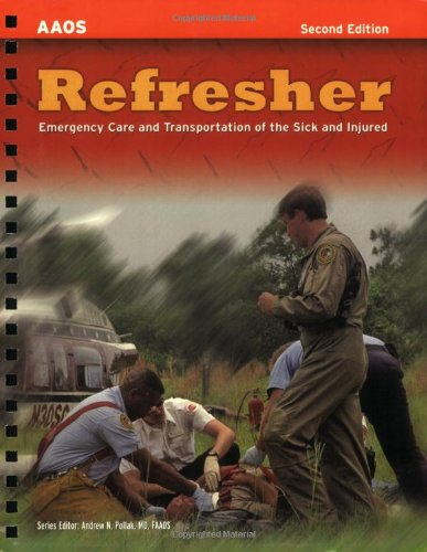 Refresher Emergency Care and Transportation of the Sick and Injured 2nd 2007 (Revised) edition cover