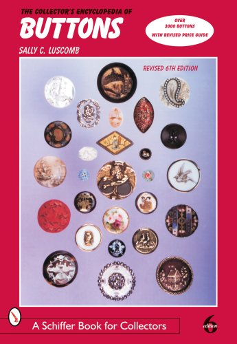 Collector's Encyclopedia of Buttons  6th 2006 (Revised) edition cover