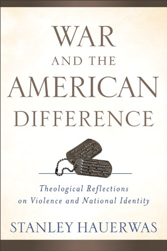 War and the American Difference Theological Reflections on Violence and National Identity  2011 edition cover