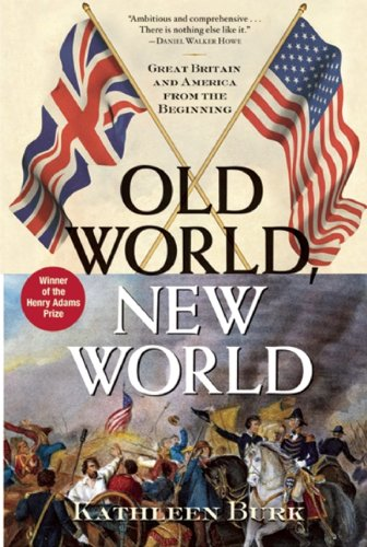 Old World, New World Great Britain and America from the Beginning N/A edition cover