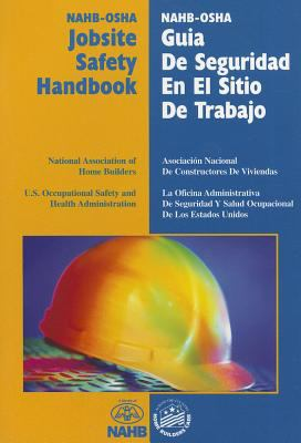NAHB-OSHA Jobsite Safety Handbook, English-Spanish   1998 9780867185294 Front Cover