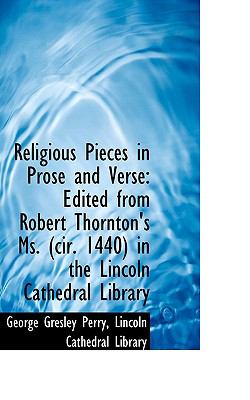 Religious Pieces in Prose and Verse : Edited from Robert Thornton's Ms. (cir. 1440) in the Lincoln Ca  2009 edition cover
