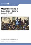 Major Problems in American History:   2016 9781305585294 Front Cover