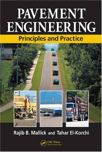 Pavement Engineering Principles and Practice 3rd 2011 9781420060294 Front Cover