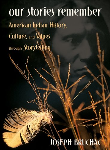 Our Stories Remember American Indian History, Culture, and Values Through Storytelling  2003 edition cover