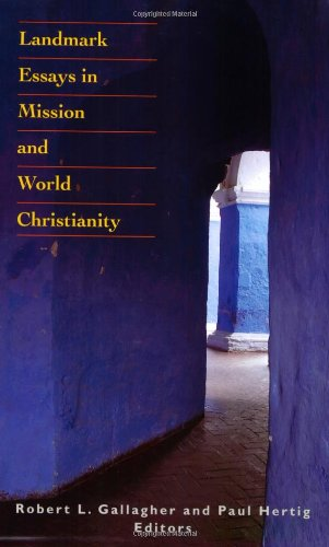 Landmark Essays in Mission and World Christianity   2009 edition cover